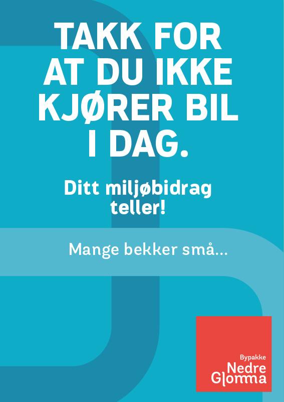 Plakat med budskap: Takk for at du ikke kjører bil i dag