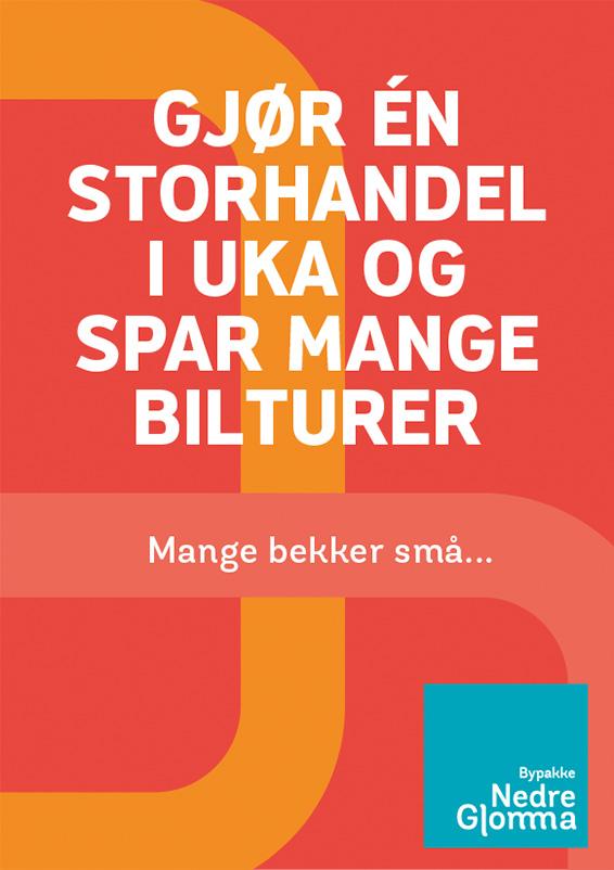 Plakat med budskap: Gjør én storhandel i uka og spar mange bilturer