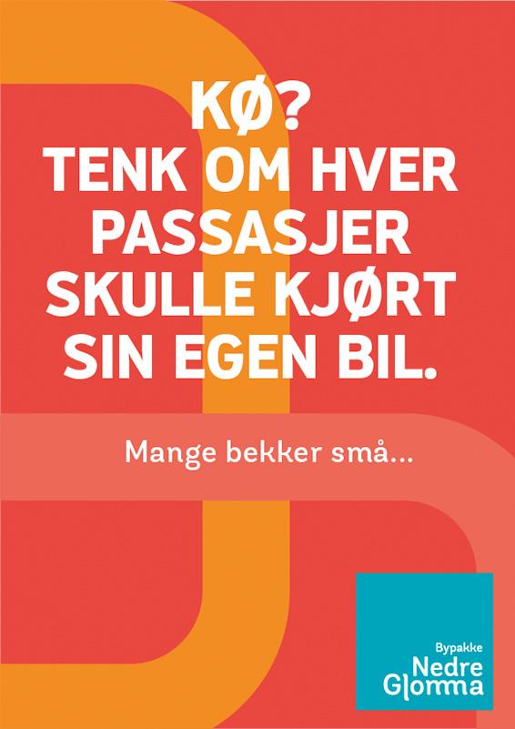 Plakat med budskap: Kø? Tenk om hver passasjer skulle kjørt sin egen bil
