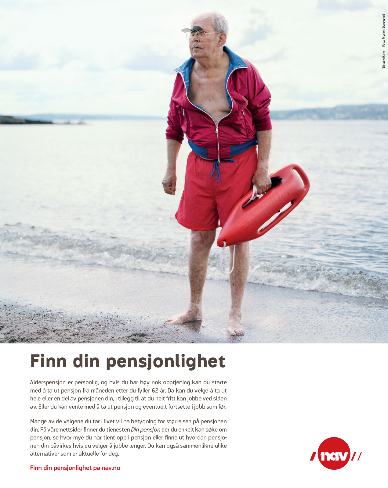 NAV-annonse med gammel mann som livredder. Budskap: Finn din pensjonlighet