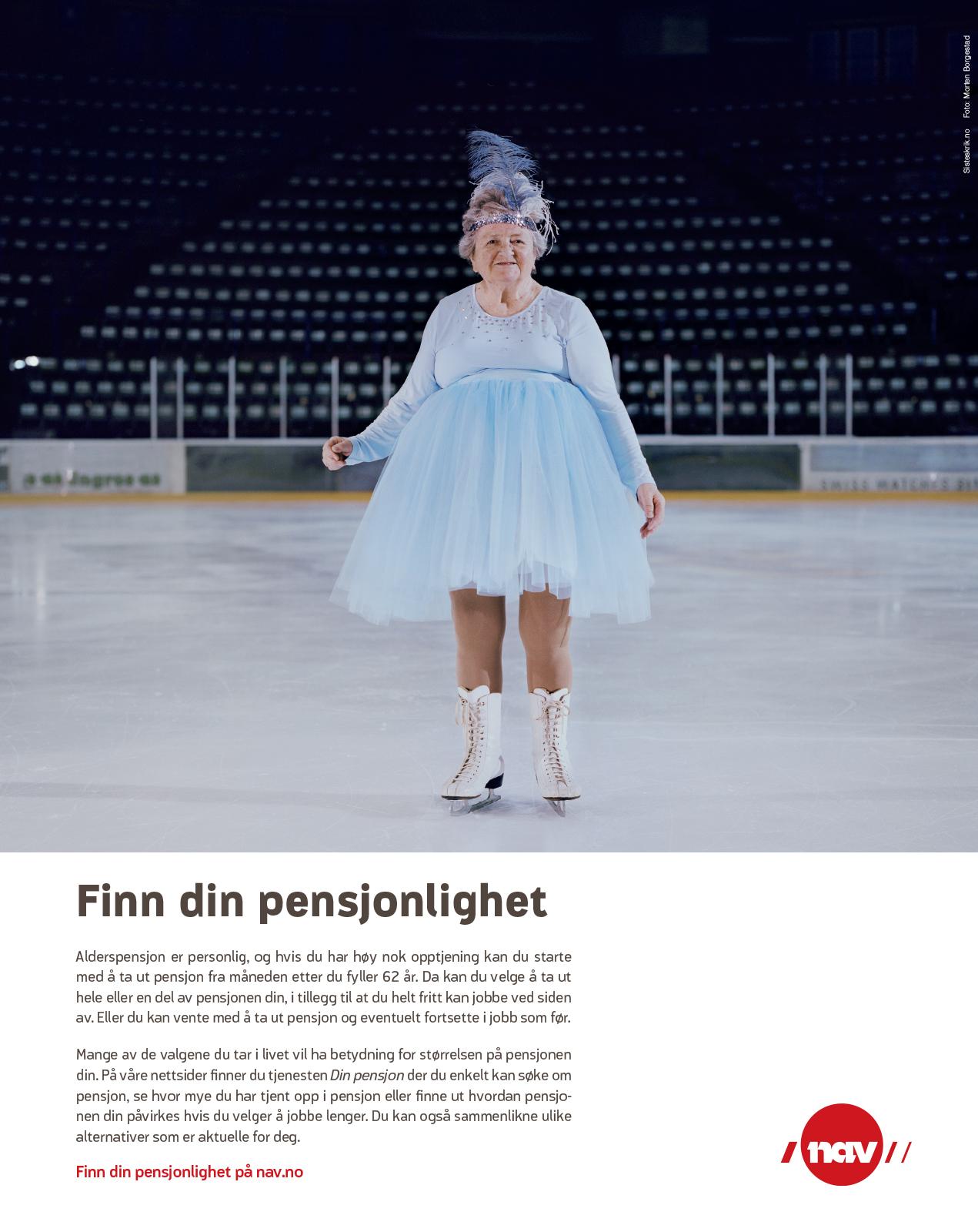 NAV-annonse med gammel dame som isdanser. Budskap: Finn din pensjonlighet